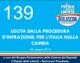 139 – USCITA DALLA PROCEDURA D'INFRAZIONE: PER L'ITALIA NULLA CAMBIA