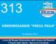 """313 – VIDEOMESSAGGIO """"FORZA ITALIA"""""""