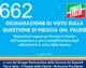 662 – DICHIARAZIONE DI VOTO SULLA  QUESTIONE DI FIDUCIA ON. PALESE