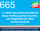 665 – IL TREND DELL'INVECCHIAMENTO DELLA POPOLAZIONE ITALIANA UN FENOMENO DA NON SOTTOVALUTARE