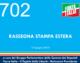 702 – RASSEGNA STAMPA ESTERA