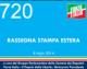 720 – RASSEGNA STAMPA ESTERA