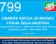 799 – L'EUROPA BOCCIA (DI NUOVO)L' ITALIA SULLA GIUSTIZIA