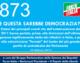 873 – E QUESTA SAREBBE DEMOCRAZIA?