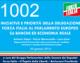 1002 – INIZIATIVE E PRIORITÀ DELLA DELEGAZIONE FORZA ITALIA AL PARLAMENTO EUROPEO SU BANCHE ED ECONOMIA REALE