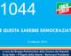 1044 – E QUESTA SAREBBE DEMOCRAZIA?