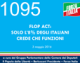 1095 – FLOP ACT: SOLO L'8% DEGLI ITALIANI CREDE CHE FUNZIONI