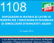1108 – DISPOSIZIONI IN MATERIA DI CRITERI DI PRIORITÀ PER L'ESECUZIONE DI PROCEDURE DI DEMOLIZIONE DI MANUFATTI ABUSIVI