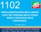 1102- REGOLAMENTAZIONE DELLE UNIONI CIVILI TRA PERSONE DELLO STESSO SESSO