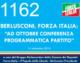 1162 – FI BERLUSCONI,A OTTOBRE CONFERENZA PROGRAMMATICA PARTITO
