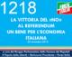 1218 – LA VITTORIA DEL «NO» AL REFERENDUM UN BENE PER L'ECONOMIA ITALIANA