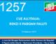 1257 – L'UE ALL'ITALIA: RENZI E PADOAN FALLITI