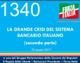 1340 – La grande crisi del sistema bancario italiano (parte seconda)