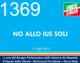 1369 – No allo ius soli