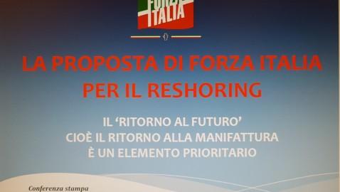OGGI FI PRESENTA PROPOSTA DI RESHORING PER FAR TORNARE IMPRESE IN ITALIA